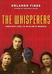 Whisperes- family life in Stalin's Russia by Figes