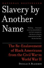 Slavery by Another Name by Blackmon